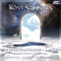 Kövi Szabolcs: Az Ihletuniverzum 2. rész - Hangoskönyv zenével