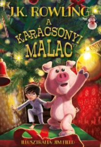 J. K. Rowling: A karácsonyi malac