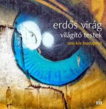 Erdős Virág: Világító testek
