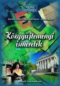 Kőfalvi Tamás; Mészáros Márta; Ónodi Márta: Közgyűjteményi ismeretek