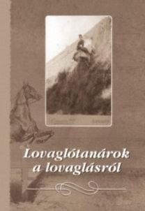 Ernst József: Lovaglótanárok a lovaglásról