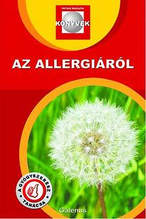 Dr. Szarvasházi Judit (szerk.): Az allergiáról