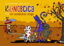 Szabados Melinda: Kilincscica és az ovi csodálatos világa