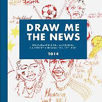 DRAW ME THE NEWS 2014 - Das Jahr 2014 in Bildern