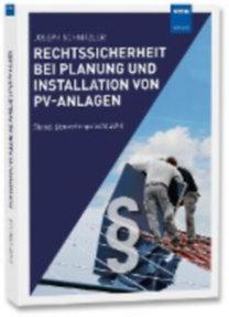 Schnitzler, Joseph: Rechtssicherheit bei Planung und Installation von PV-Anlagen