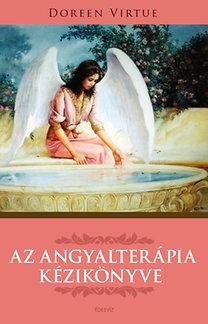 Doreen Virtue: Az angyalterápia kézikönyve