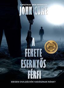 John Cure: A fekete esernyős férfi