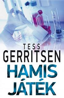 Tess Gerritsen: Hamis játék