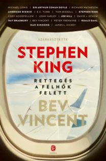 Stephen King (Szerk.), Bev Vincent (Szerk.): Rettegés a felhők felett