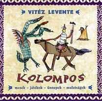 Kolompos: Vitéz Levente - CD