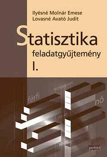 Ilyésné Molnár-Lovasné Avató: Statisztika feladatgyűjtemény I.