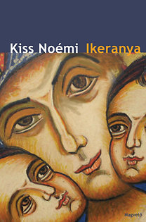 Kiss Noémi: Ikeranya - az első év