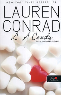 Lauren Conrad: L. A. Candy - Los Angeles üdvöskéi - PUHATÁBLÁS