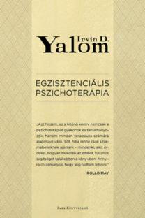 Irvin D. Yalom: Egzisztenciális pszichoterápia