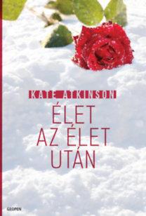 Kate Atkinson: Élet az élet után