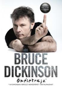 Dickinson, Bruce: Mire való ez a gomb? - Önéletrajz