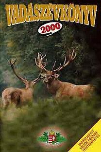 Pechtol János (Szerk.): Vadászévkönyv 2000