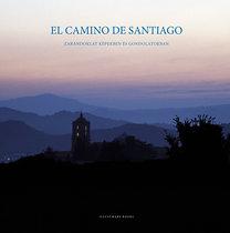 Polner Tamás; Varga Lóránt: El Camino de Santiago - Zarándoklat képekben és gondolatokban - Zarándoklat képekben és gondolatokban