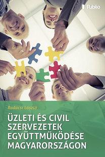 Dr. Radácsi László: Üzleti és civil szervezetek együttműködése Magyarországon