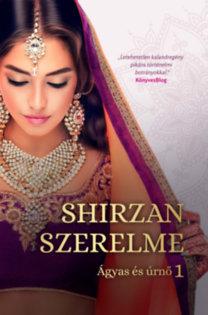 Budai Lotti: Shirzan szerelme - Ágyas és úrnő 1.