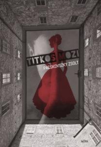 Pacskovszky Zsolt: Titkos mozi