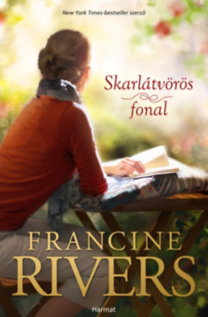 Francine Rivers: Skarlátvörös fonal