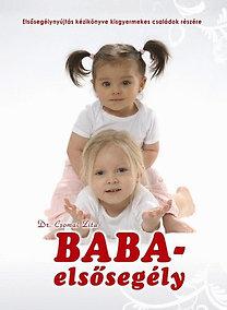 Dr. Csomai Zita: Baba-elsősegély - Az elsősegélynyújtás kézikönyve kisgyermekes családok részére