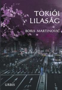 Boris Martinovic: Tokiói lilaság