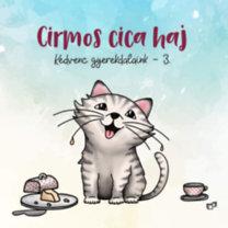 Cirmos cica, haj - Kedvenc gyerekdalaink 3. - CD