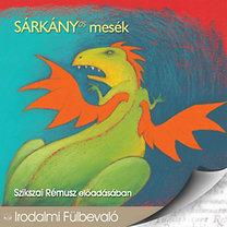 Szikszai Rémusz: Sárkányos mesék - Hangoskönyv