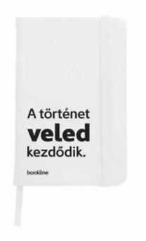 Bookline notesz - A történet veled kezdődik. - fehér