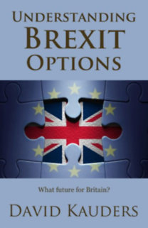 David Kauders: Understanding Brexit Options - What future for Britain?