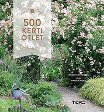 Christina Freiberg: 500 kerti ötlet - Tippek & Trükkök