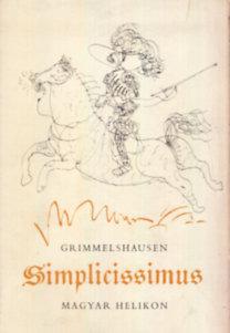 Johann Jakob Christoffel von Grimmelshausen: A kalandos simplicissimus I-II. (számozott)