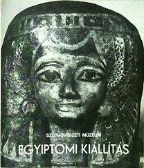 Varga Edith: Egyiptomi kiállítás (Szépművészeti Múzeum)