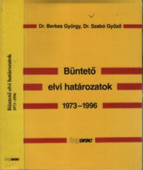 Büntető elvi határozatok 1973-1996 I-II. (egy kötetben)