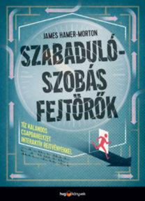 James Hamer-Morton: Szabadulószobás fejtörők