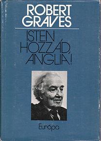 Robert Graves: Isten hozzád, Anglia!