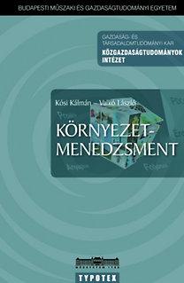 Herczeg Márton – Kósi Kálmán – Valkó László: Környezetmenedzsment