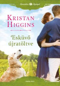 Kristan Higgins: Esküvő újratöltve