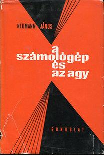 Neumann János: A számológép és az agy