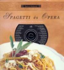 Prokopp Róbert-Vajda Péter: Spagetti és opera - Olasz hangulatban - CD melléklettel