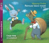 Vázsonyi Endre: Rémusz bácsi meséi 2. rész - Hangoskönyv