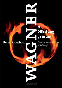 Bernd Oberhoff: Richard Wagner - A Nibelung gyűrűje