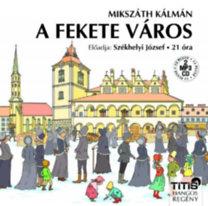 Mikszáth Kálmán: A fekete város - Hangoskönyv - (2 MP3 CD)