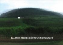 Krizsán András: Balaton-felvidéki építészeti útmutató