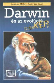 Jonathan Miller; Borin Van Loon: Darwin és az evolúció másKÉPp