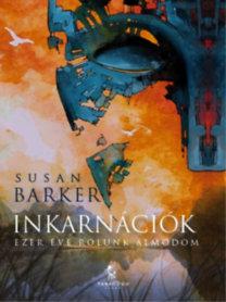 Susan Barker: Inkarnációk - Ezer éve rólunk álmodom
