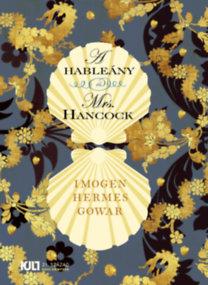 Gowar, Imogenhermes: A hableány és Mrs. Hancock