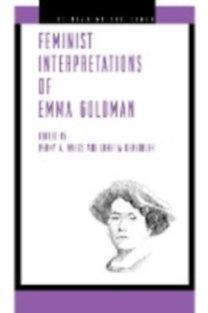 Weiss, Penny A. - Kensinger, Loretta: Feminist Interpretations of Emma Goldman